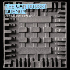 Lee Van Dowski / Quenum* - As Told On The Eve Of... LP - VINYL - CD