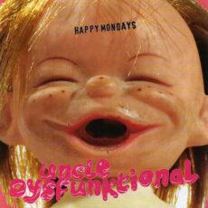 Happy Mondays - Uncle Dysfunktional LP - VINYL - CD