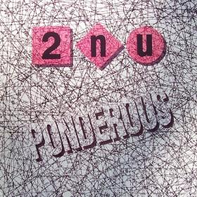 2nu - Ponderous LP - VINYL - CD