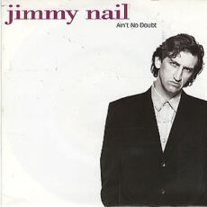 Jimmy Nail - Ain't No Doubt LP - VINYL - CD
