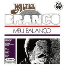 Waltel Branco - Meu Balanço LP - VINYL - CD