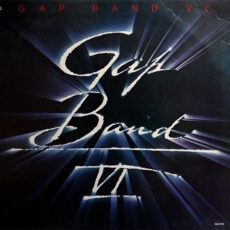 Gap Band* - Gap Band VI LP - VINYL - CD