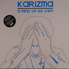 Karizma - A Mind Of Its Own LP - VINYL - CD