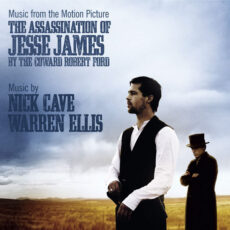 Nick Cave And Warren Ellis* - Music From The Motion Picture - The Assassination Of Jesse James By The Coward Robert Ford LP - VINYL - CD