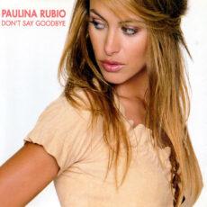 Paulina Rubio - Don't Say Goodbye LP - VINYL - CD