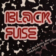 Kevin Yost & Horace James - Black Fuse: Movements In Jazz Fusion LP - VINYL - CD