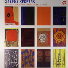 Greens Keepers - Greens Keepers Present The Ziggy Franklen Radio Show LP - VINYL - CD