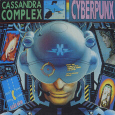 Cassandra Complex, The - Cyberpunx LP - VINYL - CD