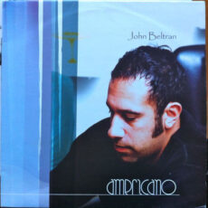 John Beltran - Americano LP - VINYL - CD