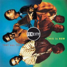 Ten City - That Was Then, This Is Now LP - VINYL - CD