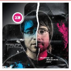 Delon & Dalcan - Tanz LP - VINYL - CD