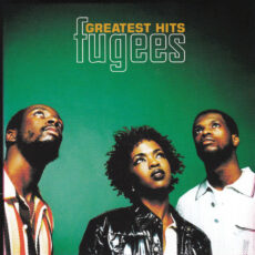 Fugees - Greatest Hits LP - VINYL - CD