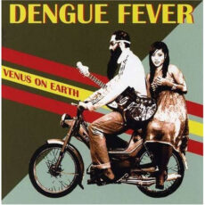 Dengue Fever - Venus On Earth LP - VINYL - CD