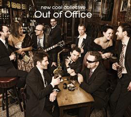 New Cool Collective - Out Of Office LP - VINYL - CD