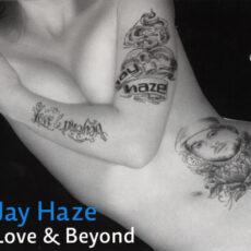 Jay Haze - Love & Beyond LP - VINYL - CD