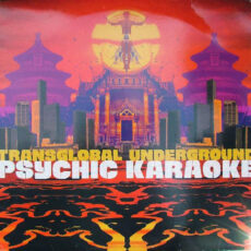 Transglobal Underground - Psychic Karaoke LP - VINYL - CD