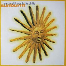 Martin Phillipps & The Chills* - Sunburnt LP - VINYL - CD