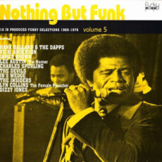 Various - Nothing But Funk Volume 5 (10 JB Produced Funky Selections 1965-1976) LP - VINYL - CD