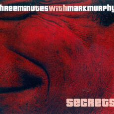 Three Minutes with Mark Murphy - Secrets LP - VINYL - CD