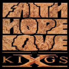 King's X - Faith Hope Love LP - VINYL - CD