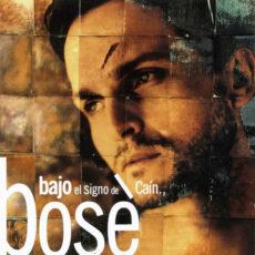 Bosé* - Bajo El Signo De Caín LP - VINYL - CD