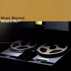 Various - What's Nu? Music Beyond LP - VINYL - CD