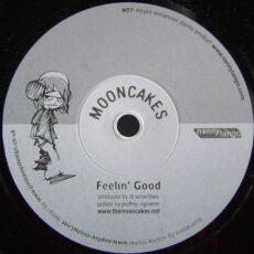 Mooncakes* - Feelin' Good / Don't Leave Me Hangin' LP - VINYL - CD