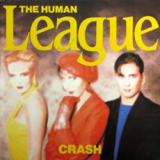 Human League, The - Crash LP - VINYL - CD
