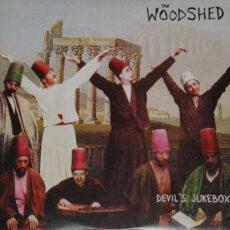 Woodshed, The - Devil's Jukebox LP - VINYL - CD