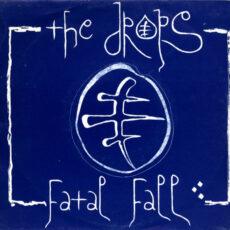 Drops, The - Fatal Fall LP - VINYL - CD