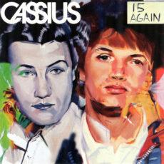 Cassius - 15 Again LP - VINYL - CD