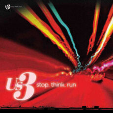Us3 - Stop. Think. Run LP - VINYL - CD