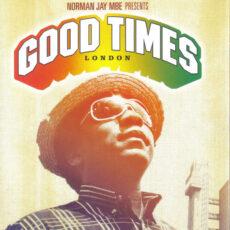 Norman Jay MBE* - Norman Jay MBE Presents Good Times London LP - VINYL - CD