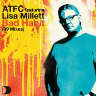ATFC Featuring Lisa Millett - Bad Habit (09 Mixes) LP - VINYL - CD