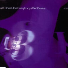 Us3 - Come On Everybody (Get Down) LP - VINYL - CD