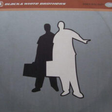 Black & White Brothers - World Wide Party LP - VINYL - CD