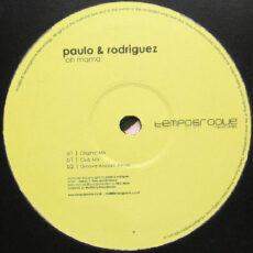 Paulo & Rodriguez - Oh Mama LP - VINYL - CD