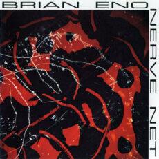 Brian Eno - Nerve Net LP - VINYL - CD