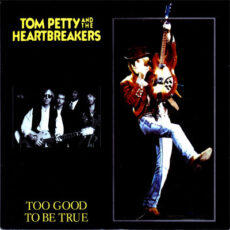 Tom Petty And The Heartbreakers - Too Good To Be True LP - VINYL - CD