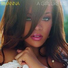 Rihanna - A Girl Like Me LP - VINYL - CD