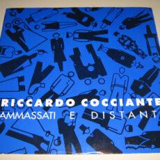 Riccardo Cocciante - Ammassati E Distanti LP - VINYL - CD