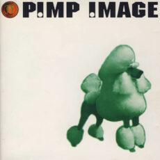 Pimp Image - Whisper 2000 LP - VINYL - CD