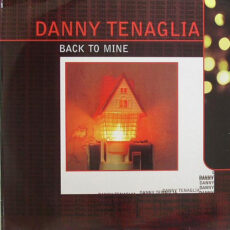 Danny Tenaglia - Back To Mine LP - VINYL - CD