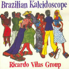 Ricardo Vilas Group - Brazilian Kaleidoscope LP - VINYL - CD