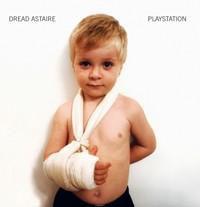 Dread Astaire - Playstation LP - VINYL - CD
