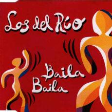 Los Del Rio - Baila Baila LP - VINYL - CD