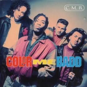 Color Me Badd - C.M.B. LP - VINYL - CD