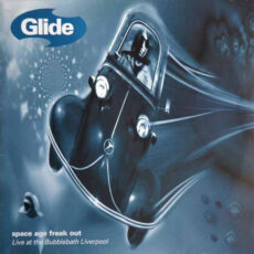 Glide (2) - Space Age Freak Out (Live At The Bubblebath Liverpool) LP - VINYL - CD