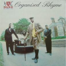 M.C. Duke* & DJ Leader One* - Organised Rhyme LP - VINYL - CD