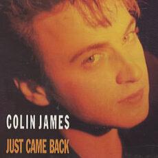 Colin James (2) - Just Came Back LP - VINYL - CD